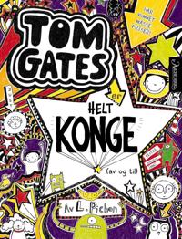 Tom Gates er helt konge (av og til)