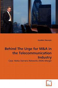 Behind the Urge for M&A in the Telecommunication Industry