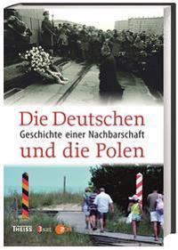 Die Deutschen und die Polen