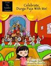 Celebrate Durga Puja with Me!