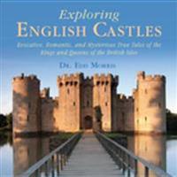 Exploring English Castles