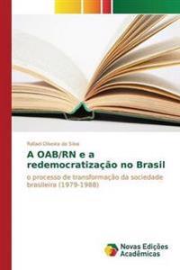 A Oab/RN E a Redemocratizacao No Brasil