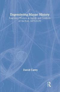 Engendering Mayan History