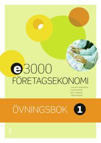 E3000 Företagsekonomi 1 Övningsbok - Jan-Olof Andersson, Cege Ekström, Rolf Jansson, Jöran Enqvist pdf epub