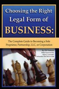 Choosing the Right Legal Form of Business