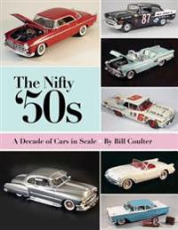 The Nifty '50s: A Decade of Cars in Scale