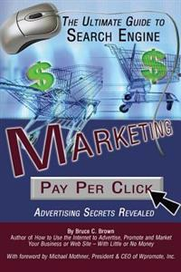 Ultimate Guide to Search Engine Marketing