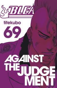 Bleach 69 : against the judgement