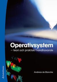 Operativsystem : teori och praktiskt handhavande