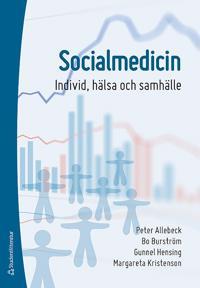 Socialmedicin : individ, hälsa och samhälle