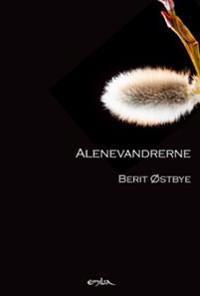 Alenevandrerne - Berit Østbye   Ridgeroadrun.org