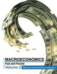 Macroeconomics: Past and Present Volume 2