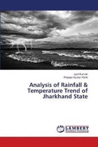 Analysis of Rainfall & Temperature Trend of Jharkhand State