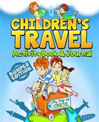 Children's Travel Activity Book & Journal: My Trip to Crete