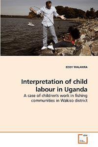 Interpretation of Child Labour in Uganda