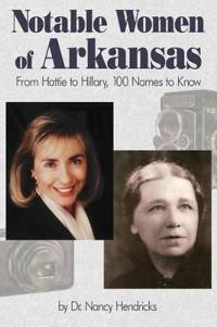 Notable Women of Arkansas