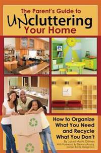 Parent's Guide to Uncluttering Your Home