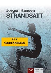 Strandsatt - Snedtändning