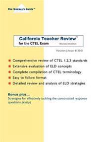 California Teacher Review(tm): For the Ctel Exam