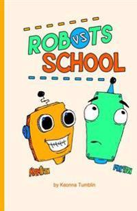 Robots Vs School