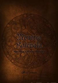 Monstra Kalevala - Värityskirja Kalevalan olennoista