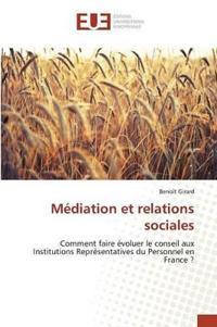M�diation Et Relations Sociales