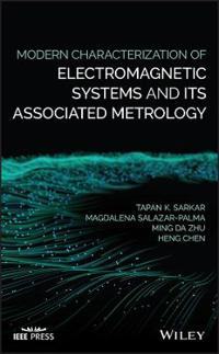 Modern Characterization of Electromagnetic Systems