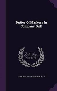 Duties of Markers in Company Drill