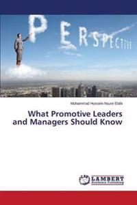 What Promotive Leaders and Managers Should Know