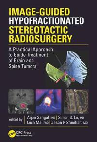 Image-Guided Hypofractionated Stereotactic Radiosurgery