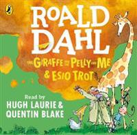 Giraffe and the pelly and me & esio trot