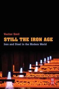 Still the Iron Age