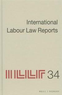 International Labour Law Reports, Volume 34
