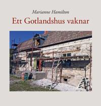 Ett Gotlandshus vaknar