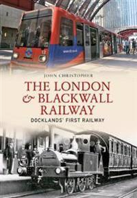The London & Blackwall Railway