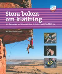 Stora boken om klättring 2a uppl - Nils Ragnar Gustavsson pdf epub