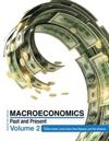 Macroeconomics: Past and Present Volume 2