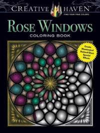 Creative Haven Rose Windows Coloring Book