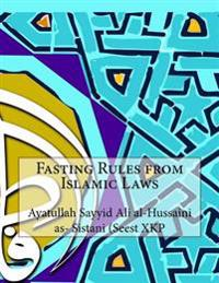 Fasting Rules from Islamic Laws