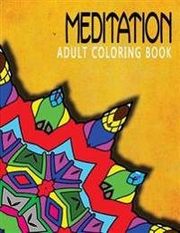 Meditation Adult Coloring Book, Volume 7: Adult Coloring Books