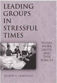 Leading Groups in Stressful Times