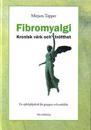 Fibromyalgi : kronisk värk och trötthet - En självhjälpsbok för grupper och enskilda