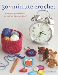 30 Minute Crochet