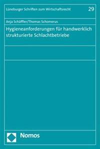 Hygieneanforderungen Fur Handwerklich Strukturierte Schlachtbetriebe