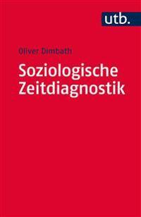 Soziologische Zeitdiagnostik