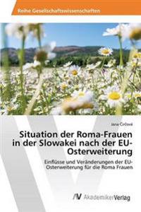 Situation Der Roma-Frauen in Der Slowakei Nach Der Eu-Osterweiterung