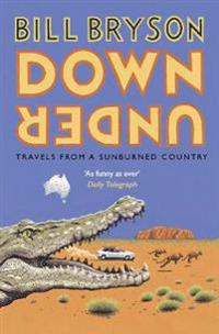 Down under - travels in a sunburned country