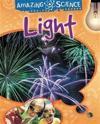 Amazing Science: Light