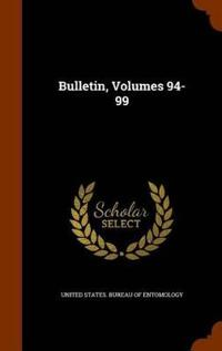 Bulletin, Volumes 94-99