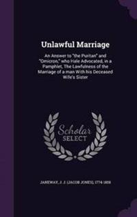 Unlawful Marriage